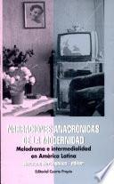 Narraciones anacrónicas de la modernidad