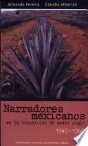 Narradores mexicanos en la transición de medio siglo 1947-1968