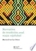 Narrativa de tradición oral maya tojolabal