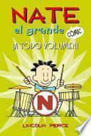 Nate el grande#2. !A todo volumen!