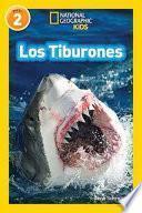 National Geographic Readers: Los Tiburones (Sharks)