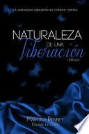 Naturaleza de una Liberacin
