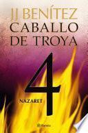 Nazaret. Caballo de Troya 4