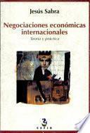 Negociaciones económicas internacionales