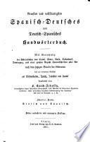 Neuestes und vollständigstes spanisch-deutsches und deutsch-spanisches Handwörterbuch