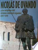 Nicolás de Ovando y los orígenes del sistema colonial español, 1502-1509