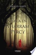 Niebla en Wharran Percy