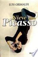 Nieve sobre Picasso