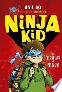 Ninja Kid#1. De tirillas a Ninja