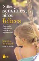 Ninos Sensibles, Ninos Felices