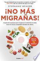 No ms migraas!/ No More Migraines