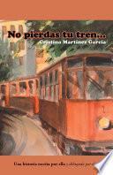 No Pierdas Tu Tren...