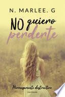 No quiero perderte
