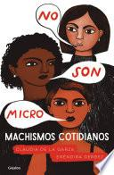 No son micro. Machismos cotidianos
