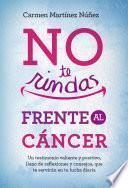 No te rindas frente al cáncer