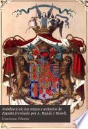 Nobiliario de los reinos y señorios de España (revisado por A. Rujula y Busel).