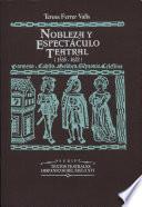 Nobleza y espectáculo teatral (1535-1622)