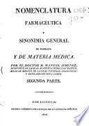 Nomenclatura farmacéutica y sinonimia general de farmacia y materia médica
