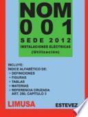 Norma Oficial Mexicana: NOM-001-SEDE-2012
