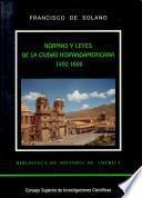 Normas y leyes de la ciudad hispanoamericana: 1492-1600