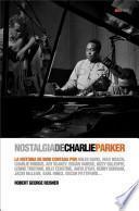 Nostalgia de Charlie Parker