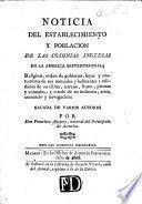 Noticia del establecimiento y poblacion de las Colonias Inglesas en la America Septentrional ... sacada de varios autores
