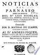 Noticias del parnasso sobre los escritos del Dr. Luis Nicolau ... comunicadas por D. Mathias de Llanos ... al Dr. Andres Piquer ... en carta de 2 de julio de 1748