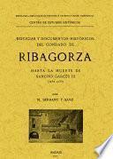 Noticias y documentos históricos del Condado de Ribagorza hasta la muerte de Sancho Garcés III (año 1035)