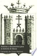 Noticias y documentos para la historia de Baeza