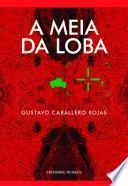 Novela: A Meia da Loba