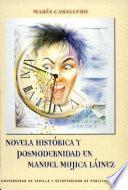 Novela histórica y posmodernidad en Manuel Mujica Láinez