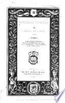 Novelas cortas de varios autores: José Joaquín Pesado. Ignacio Rodriquez Galván. José María Lafragua. Mariano Navarro. J.B. Pacheco. ANonimos