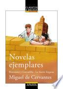 Novelas ejemplares: Rinconete y Cortadillo / La ilustre fregona