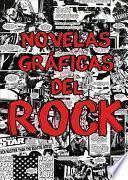 Novelas Gráficas del Rock: Metallica, Guns N' Roses Y Ramones