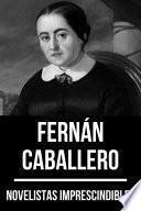 Novelistas Imprescindibles - Fernán Caballero