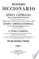 Novísimo diccionario de la Lengua Castellana, con la correspondencia Catalana