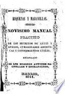 Novisimo manual practico de los secretos de artes y oficios, curiosidades artisticas y conocimientos utiles