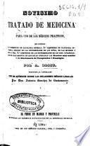 Novísimo tratado de medicina para uso de los médicos practicos ...