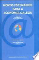 Novos escenarios para a economía galega
