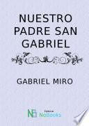 Nuestro padre San Gabriel