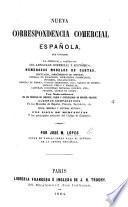 Nueva correspondencia comercial Española, etc