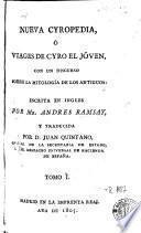 Nueva Cyropedia, ó, Viages de Cyro el jóven, I