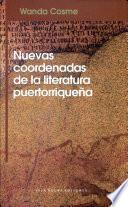 Nuevas coordenadas de la literatura puertorriqueña