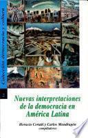 Nuevas interpretaciones de la democracia en América Latina