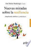 Nuevas miradas sobre la resiliencia