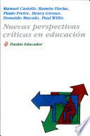 Nuevas perspectivas críticas en educación