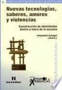 Nuevas tecnologías, saberes, amores y violencias (68)