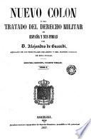 Nuevo Colón ó sea, Tratado del derecho militar de España y sus Indias, 3