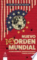 Nuevo des-orden mundial. Posmodernidad, hipermodernidad y fin de la historia