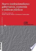 Nuevo institucionalismo: gobernanza, economía y políticas públicas